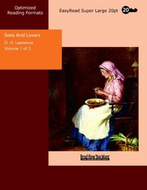 Sons And Lovers Volume 1 of 3: [EasyRead Super Large 20pt Edition]