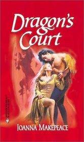 Dragon's Court (Harlequin Historicals, No 94)