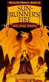 Sun-Runner's Fire (Dragon Prince, Bk 3)