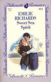 Sweet Sea Spirit (Silhouette Romance, No 413)