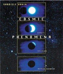 Cosmic Phenomena : Comets, Meteor Showers, Eclipses