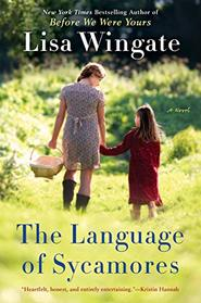 The Language of Sycamores (Tending Roses, Bk 3)