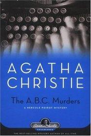 The ABC Murders (Hercule Poirot, Bk 12) (aka The Alphabet Murders)