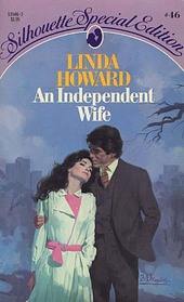 An Independent Wife  (Silhouette Special Edition, No 46)