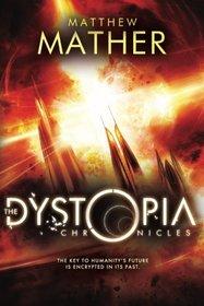 The Dystopia Chronicles (Atopia series)
