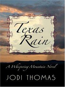 Texas Rain (A Whispering Mountain Novel)