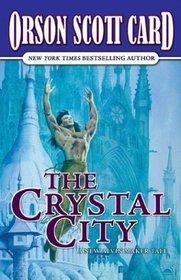 The Crystal City (Alvin Maker, Bk 6)
