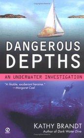 Dangerous Depths (Underwater Investigation, Bk 3)