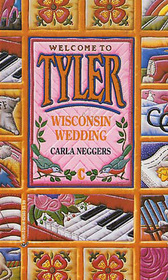 Wisconsin Wedding (Tyler, Bk 3)