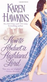 How to Abduct a Highland Lord (MacLean Curse, Bk 1)