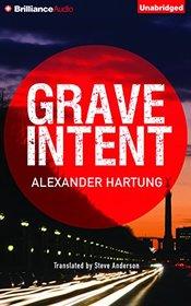 Grave Intent (Jan Tommen Investigation, Bk 2) (Audio CD) (Unabridged)