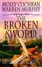 The Broken Sword (Forever King, Bk 2)