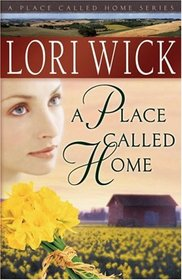 A Place Called Home (Place Called Home, Bk 1)