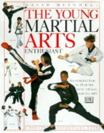 The Young Martial Arts Enthusiast (Young Enthusiast)