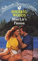 Miss Liz's Passion (Silhouette Special Edition, No 573)