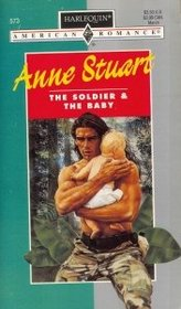 The Soldier and the Baby (Harlequin American Romance, No 573)
