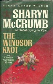 The Windsor Knot (Elizabeth MacPherson, Bk 5)