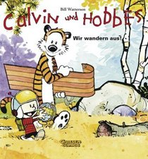 Calvin & Hobbes. Wir wandern aus!