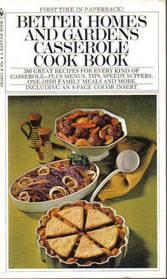 Better Homes and Gardens Casserole Cook Book