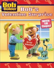 Bob's Valentine Surprise (Bob the Builder)
