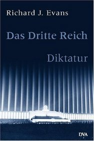 Das Dritte Reich. Diktatur. 2 Bde