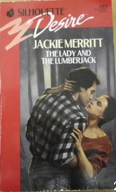 The Lady and the Lumberjack (Silhouette Desire, No 683)