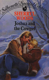 Joshua and the Cowgirl (Silhouette Special Edition, No 713)