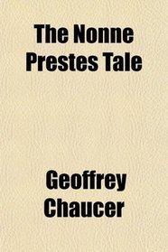 The Nonn� Prestes Tale