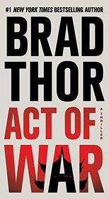 Act of War (Scot Harvath, Bk 13)
