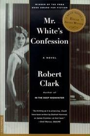 Mr. White's Confession (Large Print)