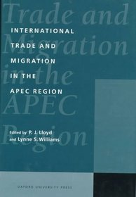 International Trade and Migration in the Apec Region