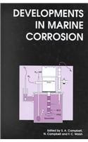 DEVELOPMENTS IN MARINE CORROS (Special Publications)