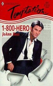 1-800-Hero (Hero for Hire) Harlequin Temptation, No 693)