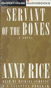 Servant of the Bones (Audio Cassette) (Abridged)