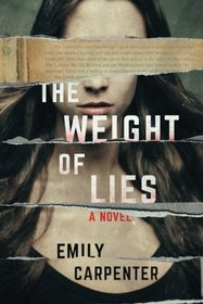 The Weight of Lies: A Novel