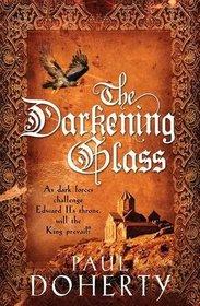 The Darkening Glass (Mathilde of Westminster, Bk 3)