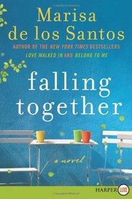 Falling Together (Larger Print)