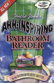 Uncle John's Ahh-Inspiring Bathroom Reader (Bathroom Reader Series)