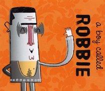 A Boy Called Robbie (Popjustice Idols)