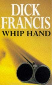 Whip Hand (Sid Halley, Bk 2)