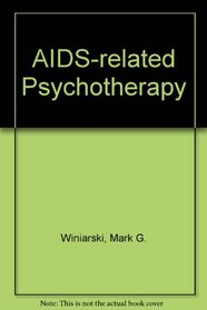 AIDS-related psychotherapy (Pergamon general psychology series)