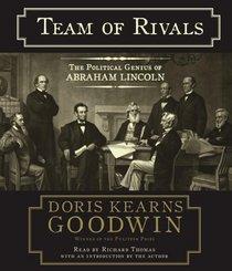 Team of Rivals : The Political Genius of Abraham Lincoln (Audio CD) (Abridged)