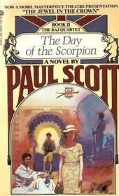 The Day of the Scorpion (Raj Quartet, Bk 2)