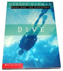 The Complete Dive Trilogy, Books 1-3: The Discovery, The Deep, and The Danger (3-Book Set)