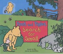 Pooh and Piglet Search for Small: Winnie-the-Pooh Walk-along Adventure (Winnie-the-Pooh walk-along adventures)