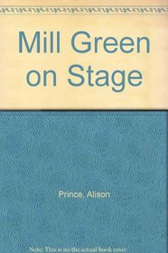 Mill Green on Stage