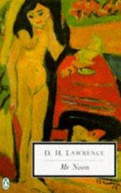 Mr. Noon (Penguin Twentieth-Century Classics)