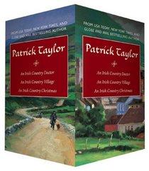 Patrick Taylor Boxed Set: An Irish Country Doctor / An Irish Country Village / An Irish Country Christmas