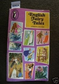 English Fairy Tales: Being the Two Collections English Fairy Tales & More English Fairy Tales