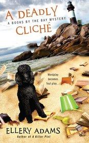 A Deadly Cliche (Books by the Bay, Bk 2)